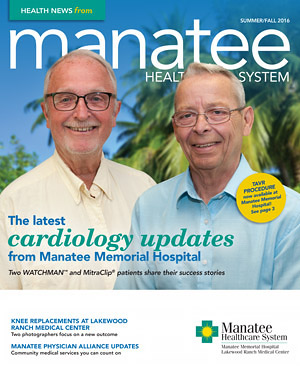 Cover of Manatee Health System Health News Summer Fall 2016
